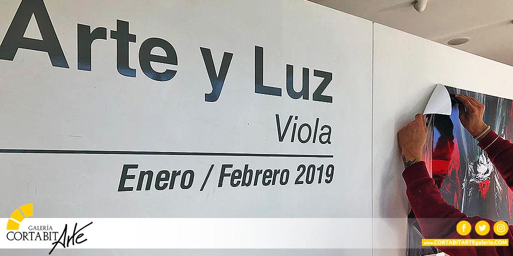 EXPOSICIONES | Arte y Luz · Viola | ultimos preparativos
