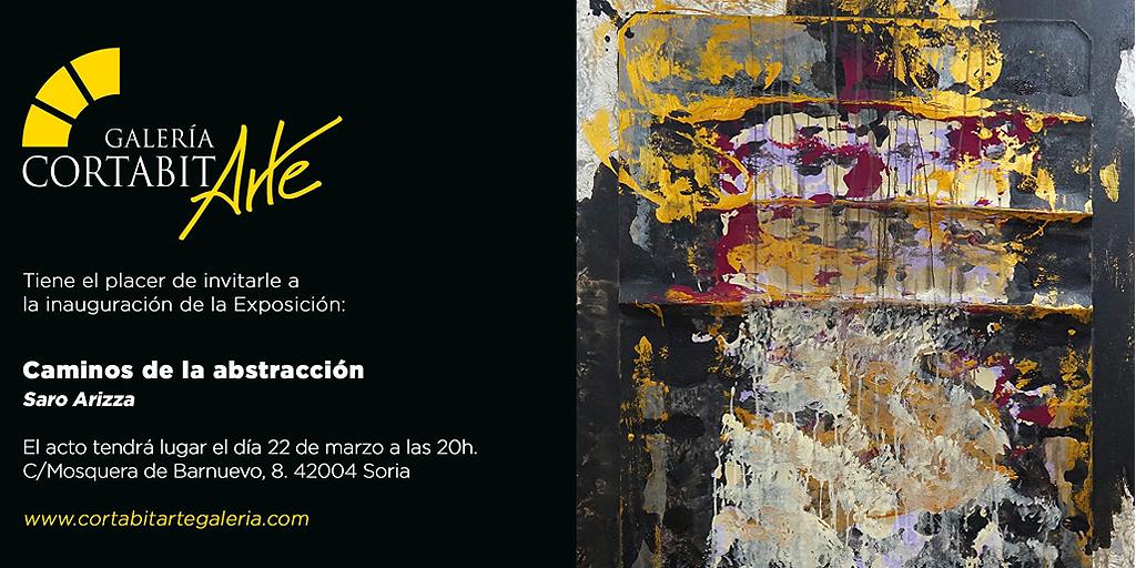 EXPOSICIONES | Caminos de la Abstracción · Saro Arizza | conferencia + inauguración